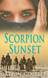 Scorpion Sunset (Long Road to Baghdad Series Book 3)