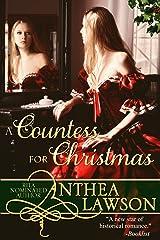 A Countess for Christmas: A Sweet Regency Novella (Noble Holidays Book 1) Kindle Edition