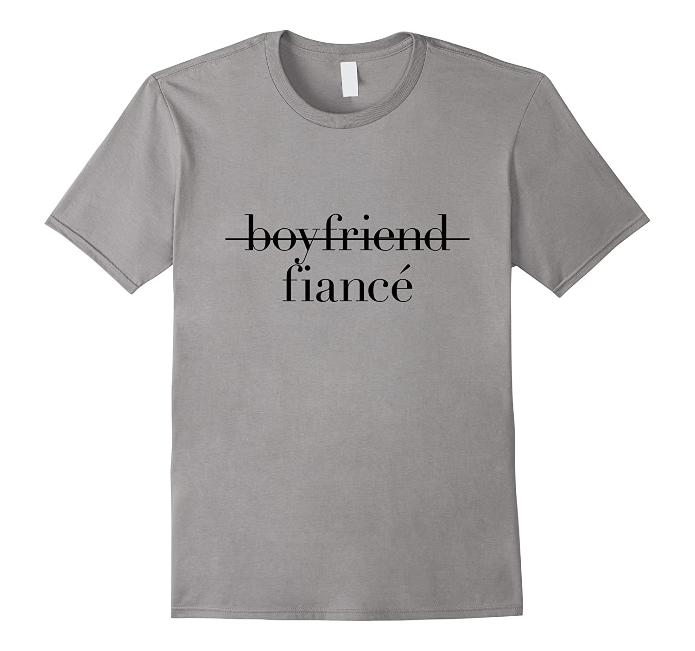 Engagement Boyfriend Fiance T-Shirt-TD