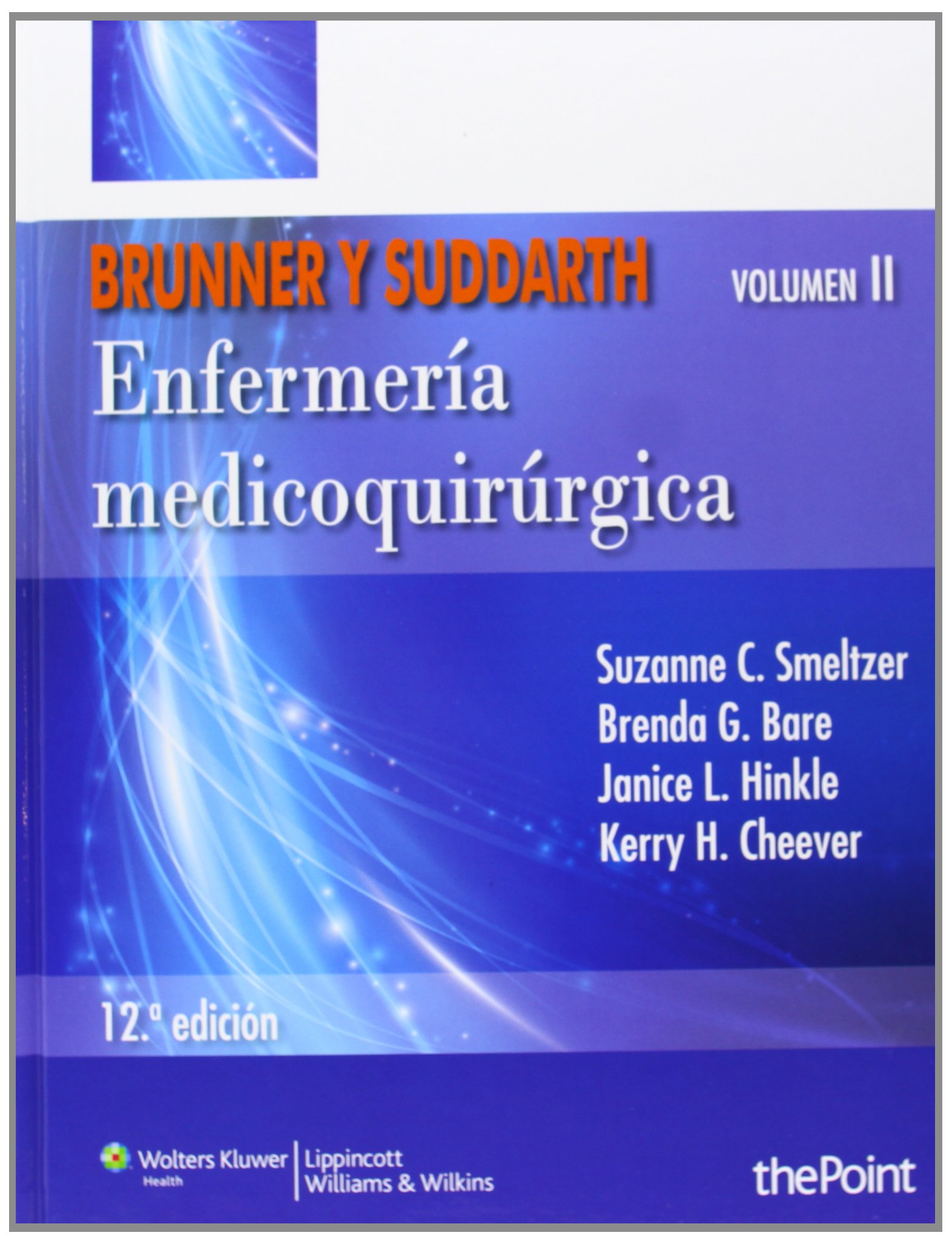 Buy brunner y suddarth enfermeria medico quirurgica book online at buy brunner y suddarth enfermeria medico quirurgica book online at low prices in india brunner y suddarth enfermeria medico quirurgica reviews ratings fandeluxe Choice Image