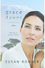 Grace Dawns - A Love Story: Redeeming Relationships (English Edition) eBook Kindle