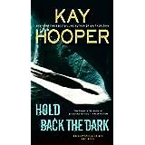 Hold Back the Dark (Bishop/Special Crimes Unit)