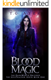 Blood Magic: A SoulTracker Novel #1: A DarkWorld Series (DarkWorld: SoulTracker)