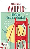 Die Tage der Anna Madrigal: Die letzten Stadtgeschichten