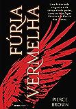 Fúria Vermelha (Red Rising) (Portuguese Edition)