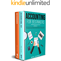 Accounting for Beginners: 2 books in 1: Quickbooks and Accounting 101: How Small Business Owners can learn Accounting…