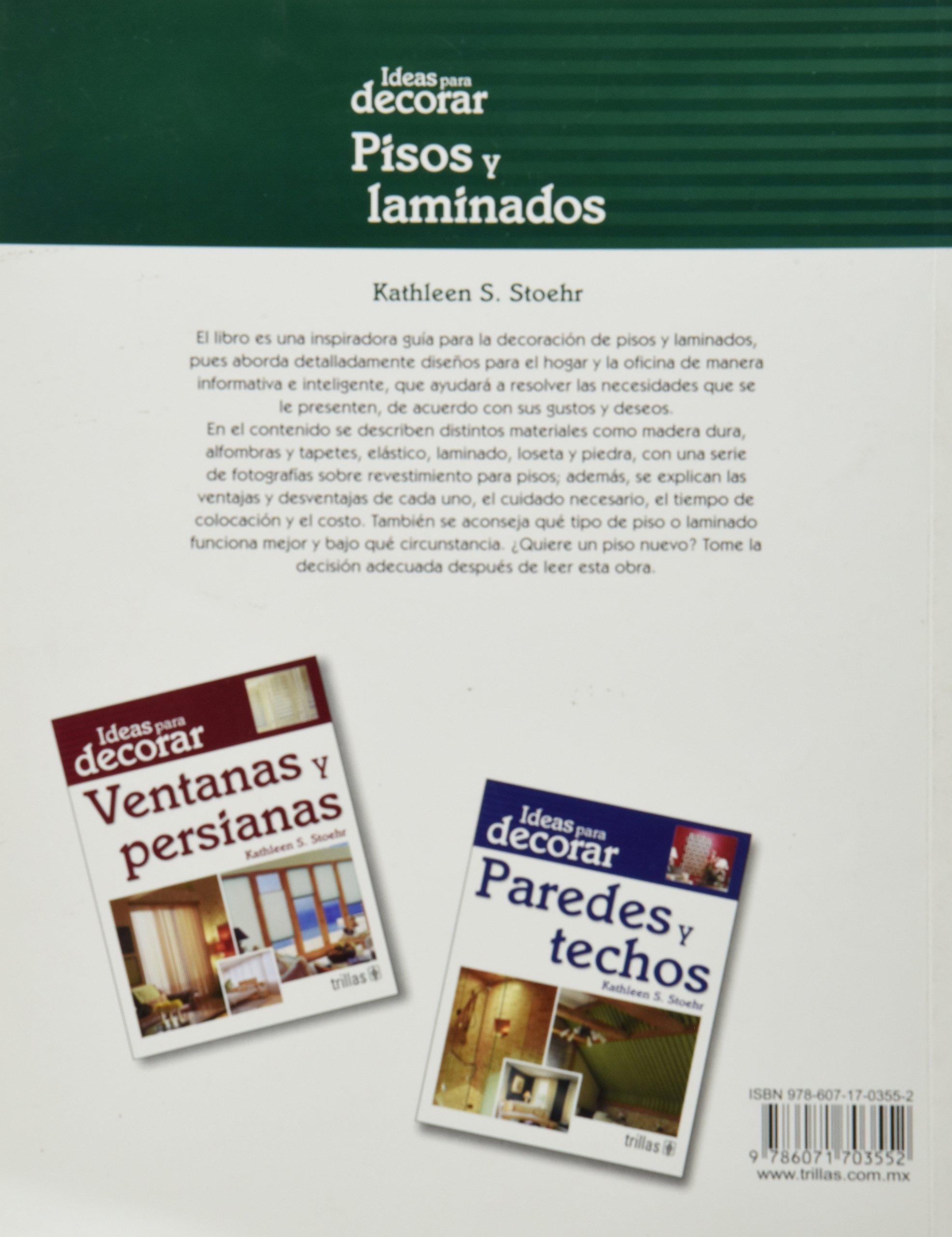 Pisos y laminados / Dream Floors: Ideas para decorar / Hundreds of Design Ideas for Every Kind of Floor (Spanish Edition) by Editorial Trillas Sa De Cv (Image #2)