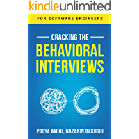 Cracking the Behavioral Interviews: for Software Engineers