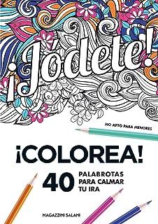 Puta mierda!: Desahógate 40 palabrotas para colorear. No apto para menores LIBROS MAGAZZINI SALANI: Amazon.es: Vv.Aa, Vv.Aa: Libros