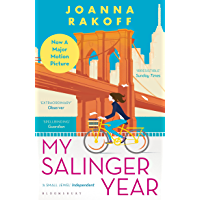 My Salinger Year: NOW A MAJOR FILM (English Edition)