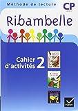 Ribambelle CP Serie Bleue 2008, Cahier d'Activites 2 + Livret d'Entrainement 2