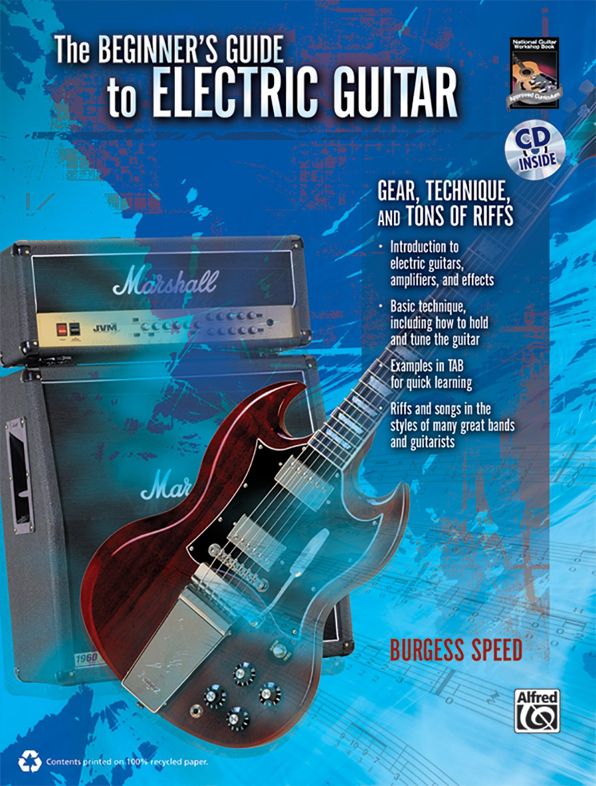 Beginners Guide to Electric Guitar: Gear, Technique, and Tons of ...