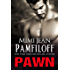 PAWN (Mr. Rook's Island Book 2)