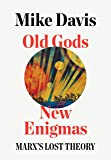 Old Gods, New Enigmas: Marx's Lost Theory