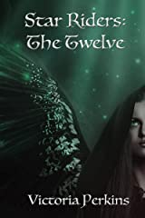 The Twelve (The Star Riders Book 1) Kindle Edition