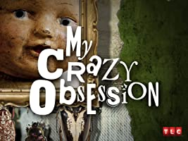 My Crazy Obsession Season 1