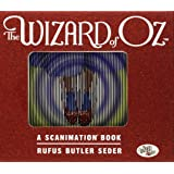 Wizard of Oz: A Scanimation Book, The (Scanimation Books)