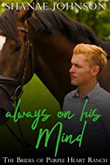 Always On His Mind: a Sweet Marriage of Convenience series (The Brides of Purple Heart Ranch Book 7) Kindle Edition