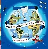 MON PREMIER TOUR DU MONDE