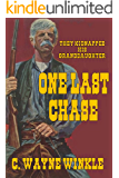 One Last Chase: They Kidnapped His Granddaughter