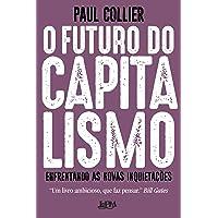 O futuro do capitalismo: Enfrentando as novas inquietações