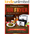 Air Fryer Cookbook: Quick and Easy Low Carb Air Fryer Vegan Recipes to Bake, Fry, Roast and Grill (Easy, Healthy and Delicious Low Carb Air Fryer Series Book  5)