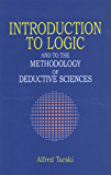 Introduction to Logic: and to the Methodology of Deductive Sciences (Dover Books on Mathematics)