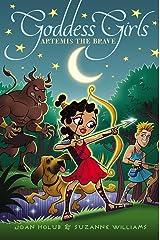 Artemis the Brave (Goddess Girls Book 4) Kindle Edition