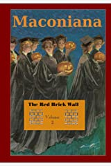 The Red Brick Wall (Maconiana Book 2) Kindle Edition