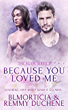 Because You Loved Me (Again Book 1)