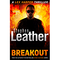 Breakout: A Heart-Pounding Lex Harper Thriller (English Edition)