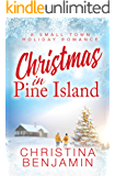 Christmas in Pine Island: A small town holiday romance