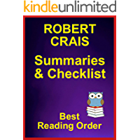 Robert Crais Books in Order with Summaries - All Series Plus Standalone Novels - Checklist With Summaries: ROBERT CRAIS BOOKS IN ORDER - Elvis Cole - Joe ... - All Fiction (Best Reading Order Book 57)