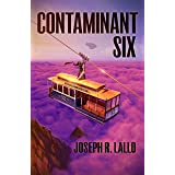 Contaminant Six (Free-Wrench Book 6)