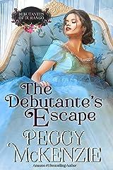 The Debutante's Escape: Western Historical Romance (The Debutantes of Durango Book 1) Kindle Edition
