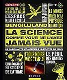 La science comme vous ne l'avez jamais vue - De fascinants concepts à la portée de tous