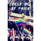 Meet Me at Pride