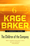 The Children of the Company: A Company Novel