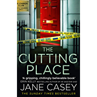 The Cutting Place: The gripping latest new crime thriller from the Top Ten Sunday Times bestselling author (Maeve…