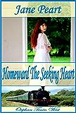 Homeward the Seeking Heart (Orphan Train Book 2)