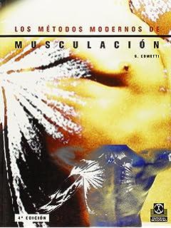 Los Metodos Modernos de Musculacion (Spanish Edition)