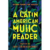 A Latin American Music Reader: Views from the South book cover
