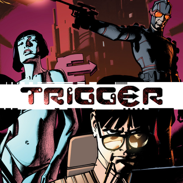 Trigger (2004-2005) (Issues) (4 Book Series)