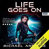 Life Goes On: The Kurtherian Gambit, Book 21
