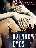 Rainbow Eyes (English Subtitled)