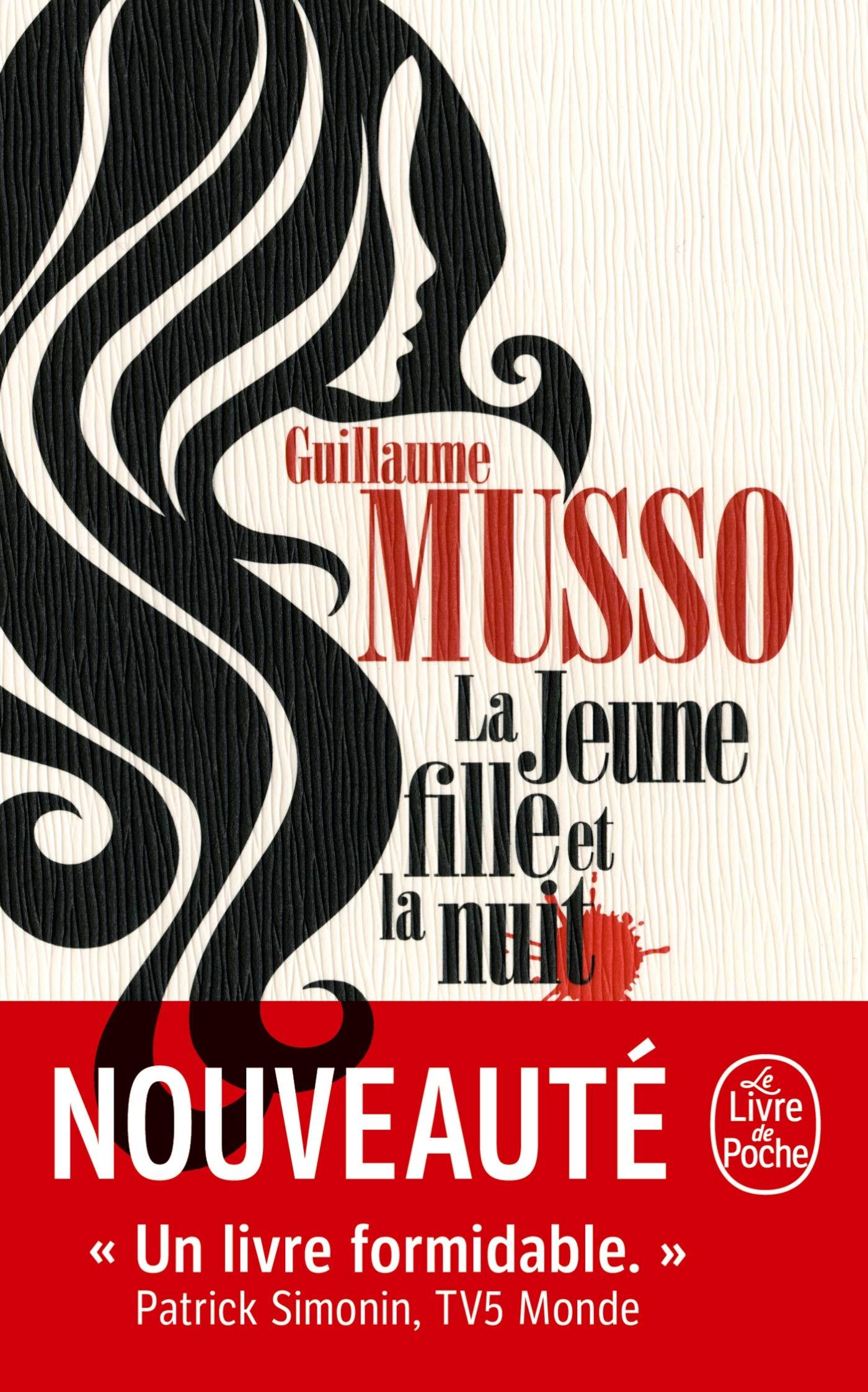 Amazon Fr La Jeune Fille Et La Nuit Guillaume Musso Livres