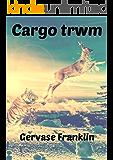 Cargo trwm (Welsh Edition)