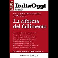La riforma del fallimento: Il nuovo codice della crisi d'impresa e dell'insolvenza