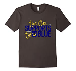 This Girl Supports The Blue Police & Law Enforcement T-Shirt