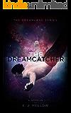 The Dreamcatcher: A Dreamland Series Novella (The Dreamland Series)